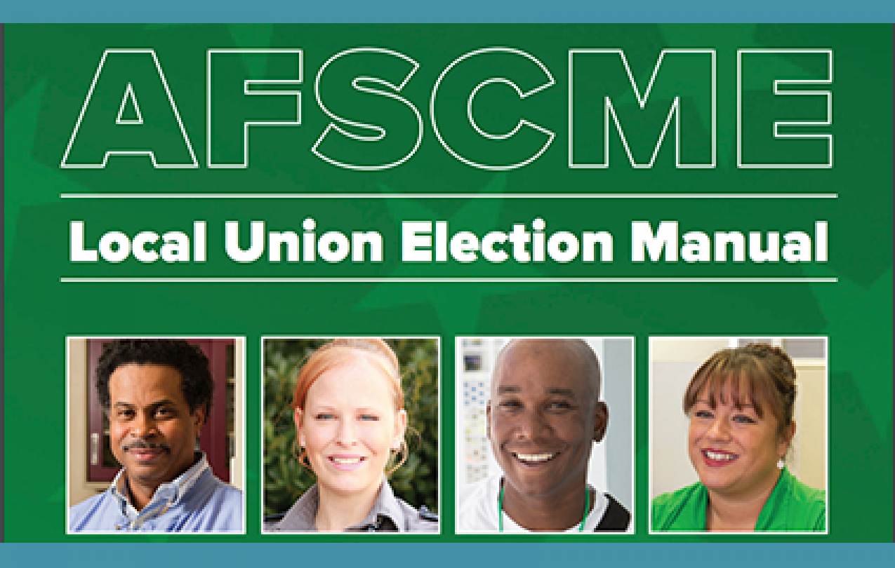 AFSCME Local Union Election Manual