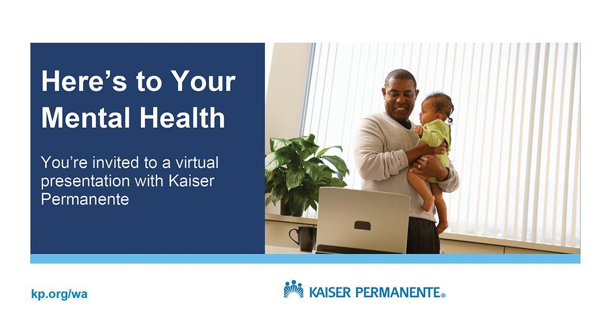 Kaiser Permanente webinar on well-being and mental health August 25 at 12 pm