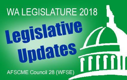 2018 Legislative Updates for WFSE members